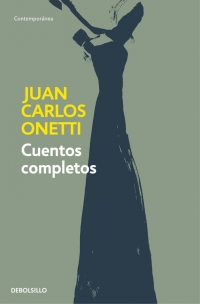 CUENTOS COMPLETOS - ONETTI (DB)
